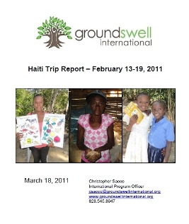 Report on Groundswell's February 2011 monitoring and support trip to Haiti.